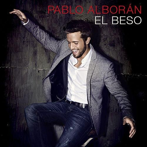 Pablo Alboran: El beso (CD Single) - 2013.