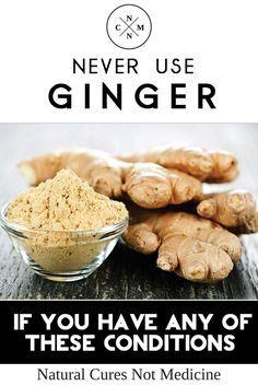 NEVER USE GINGER IF YOU HAVE ANY OF THESE CONDITIONS – IT CAN CAUSE SERIOUS HEALTH PROBLEMS..332
