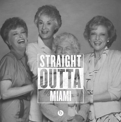 Golden Girls meme straight outta Miami