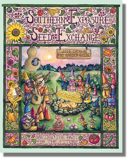 Love This Beautiful Southern Exposure Seed Exchange Catalog And Garden  Guide, A Company Located In The Rolling Hills Of Central Virginia.