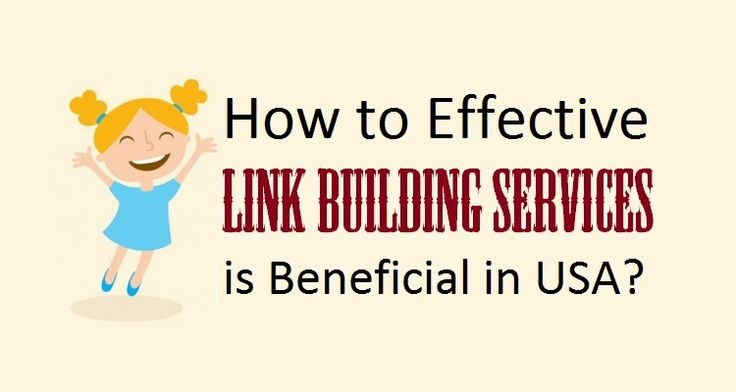 How to Effective #LinkBuilding Services is Beneficial in #USA?  #marketing #onlinebusiness #advertising