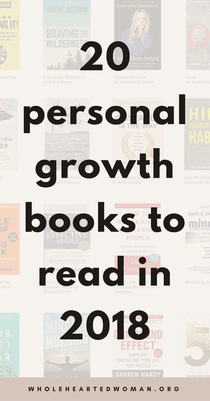 Reading List for 2018 | Personal Growth Book Recommendations | 20 Best Personal Development and Self-Help Books | Self-Help Books | Best Personal Growth Books | Books on Self-Improvement | Books to read in 2018 | Popular Personal Growth Books | Best Personal Growth Books Of All Time | How To Improve Your Mindset | How To Improve Your Life | Personal Growth Books Best Sellers | Wholehearted Woman