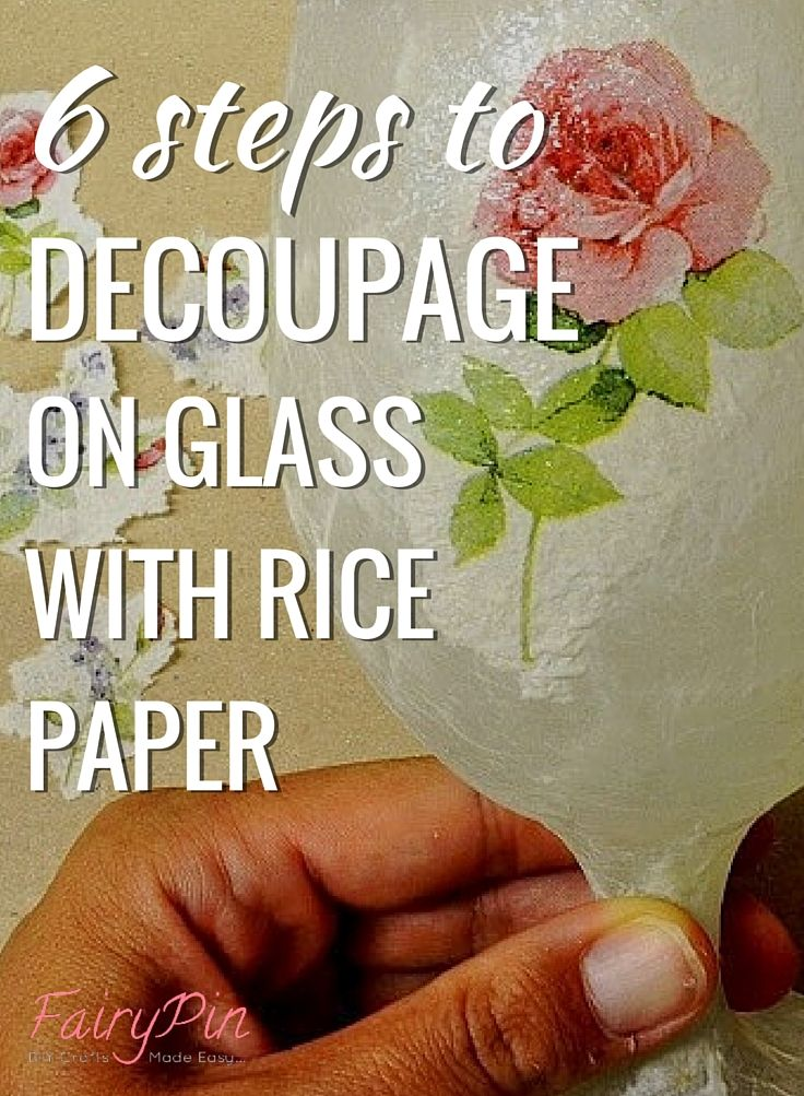 Learn how to decoupage on glass with rice paper. A 6 simple steps guide with…