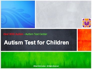 Welcome to thisChecklistbased Autism Test for Children. Before proceeding with this test, please refer tothe article on Whethermy Child hasAutism. Also, please agree tothe disclaimer below: A...
