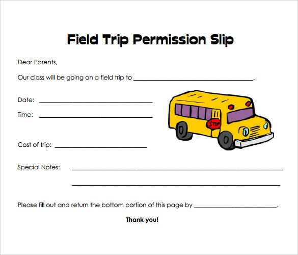 35 Permission Slip Templates  Field Trip Forms