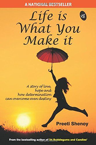 73 best positive thinking images on pinterest book cover art book life is what you make it by preeti shenoy httpamazon fandeluxe Gallery