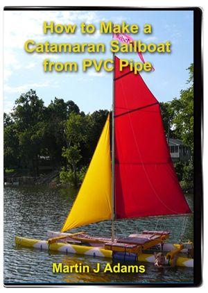 How To Make A Catamaran Sailboat From Pvc Pipe Sailing