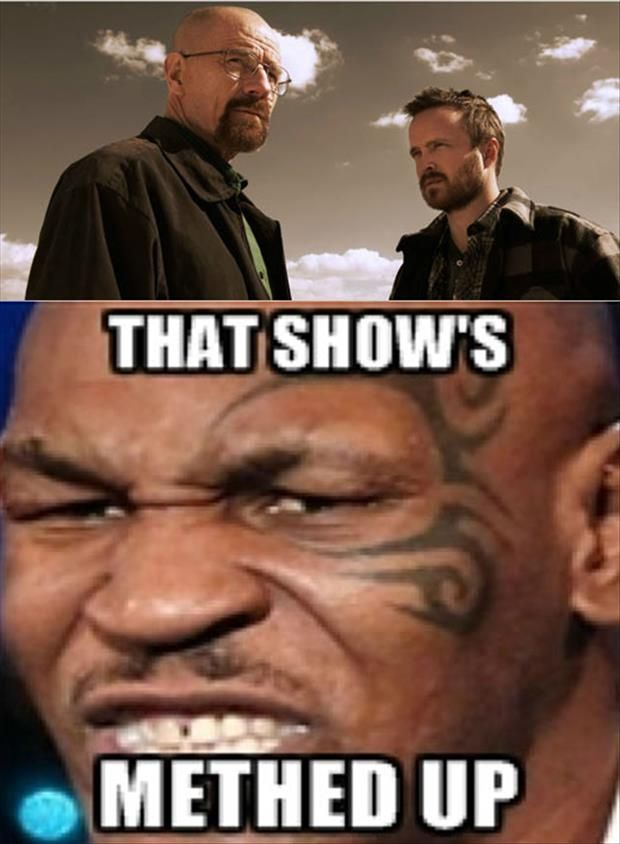 Breaking Bad is Methed Up