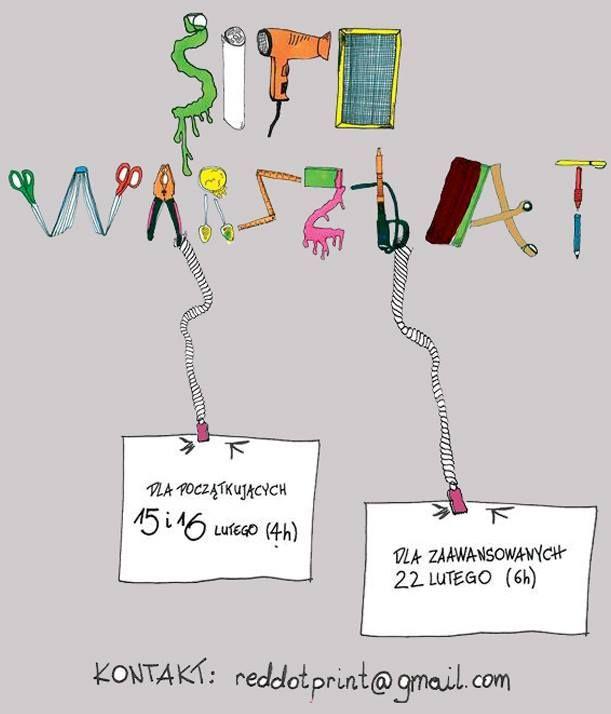 Startują zapisy na SITO WARSZTATY / na początek przygody drukarskiej proponujemy 4 godzinną zabawę kolorami i wzorami - tworzenie kolaży na papierze oraz tkaninie!  15 oraz 16 LUTEGO / pracownia Red Poppy  plakat rozrysowała Mani zapisy; reddotprint@gmail.com