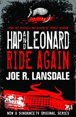 Hap and Leonard Ride Again