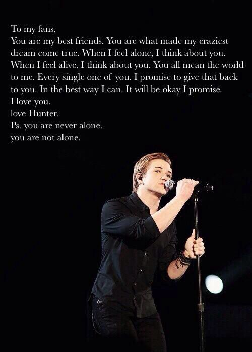 Literally crying right now because Hunter is amazing :') I wish I could meet my one true idol