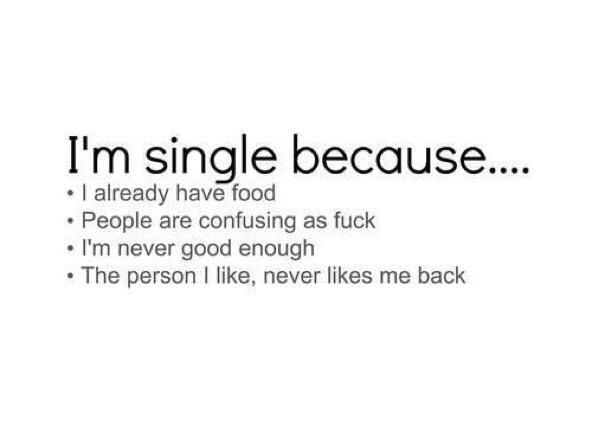 the reasons why i'm single - Google Search