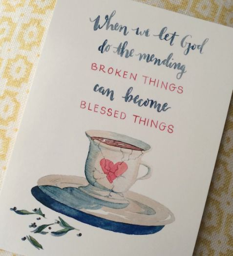 When we let God do the mending, broken things become blessed things. (free printable)