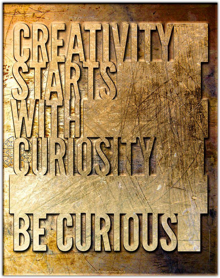 creativity starts with curiosity