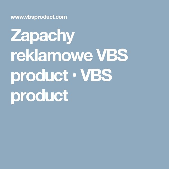 Zapachy reklamowe VBS product • VBS product