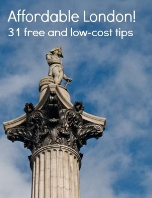 """Lord Nelson in Travalgar Square. """"Affordable London! 31 free and low-cost tips"""" http://solotravelerblog.com/affordable-london-31-free-and-low-cost-tips/"""