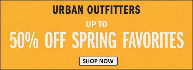 Online Up To 50 Off Spring Favorites Store Urban Outfitters Scope Entire Store Ends On 04 27 2020 More De Local Coupons Clearance Deals Promo Codes