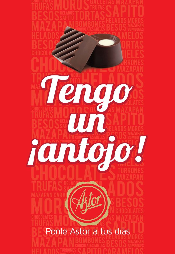 """La Frase del día... """"Tengo un ¡Antojo!""""... Un antojo de BOMBONES DE CHOCOLATE de la #reposteriaastor  www.elastor.com.co"""