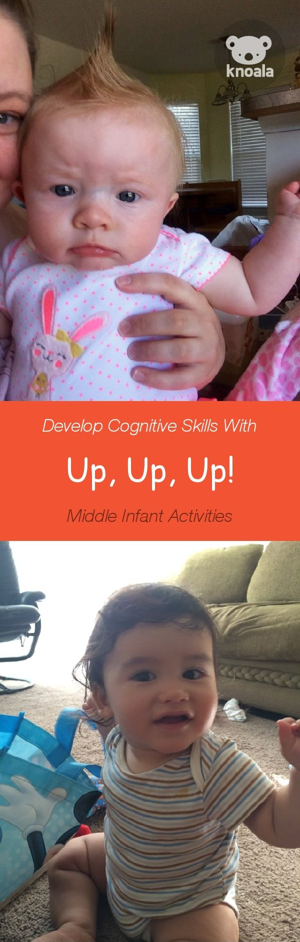 #Knoala Middle Infant activity 'Up, Up, Up!' helps little ones develop Cognitive, Motor and Language skills. Click for simple instructions  1000s more fun, easy, no-prep activities for kids ages 0-5! #activities #DIY