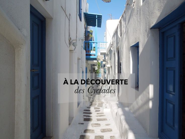 Les cyclades - blog On my Way