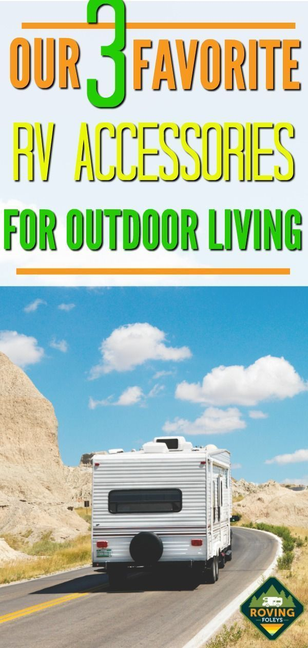 My 3 RV Must-Haves For Outdoor Living | RV Living and