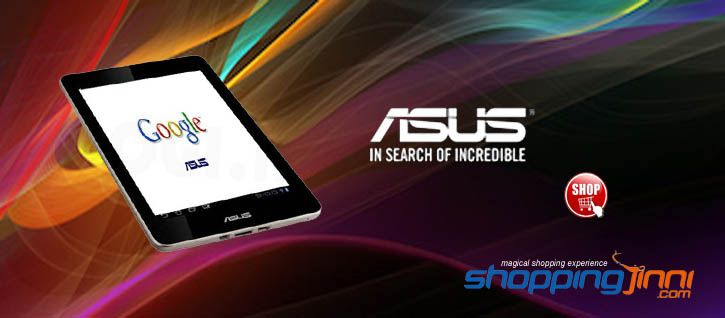 Asus Tablets best lowest prices e-store site in Delhi India. Buy Asus Tablets & Mobile Accessories from best Online e-store. Shoppingjinni.com India's Best Online e-store and it serves you the best all home shop products at one e-store platform, where you can find all latest design and collection of Asus Tablets at  shoppingjinni.com.  See More to Click: http://www.shoppingjinni.com/mobiles-tablets-accessories/tablets/asus-tablets.html