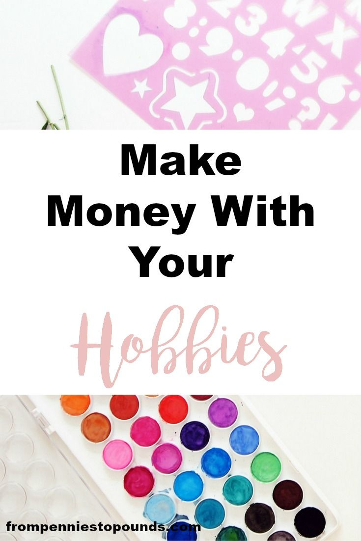 Make Money With Your Hobby! Check out this list of hobbies that you can make money with. Making extra money should be fun! http://www.frompenniestopounds.com/make-money-hobbies/ Budgeting Tips | Save | Finance | Credit Card Debt | Financial Resources | Save more | Budget Help | Mum life | Frugal living | Debt Free Living | Money Management | Saving Tips