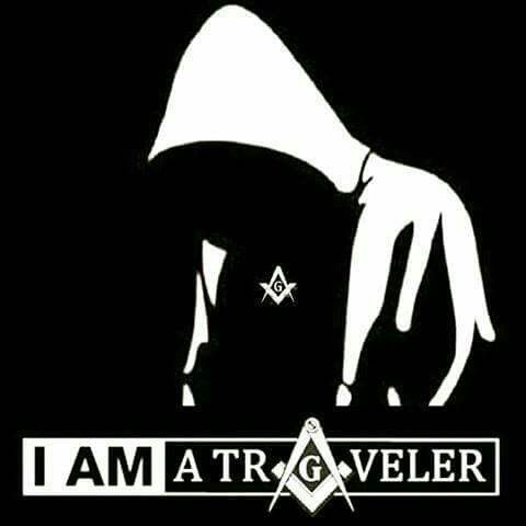 I' am a traveler | The Freemasons | #FreemasonrySquared | freemasonrysquared.blogspot.com | freemasonrysquared.org | Facebook.com/freemasonrysquared