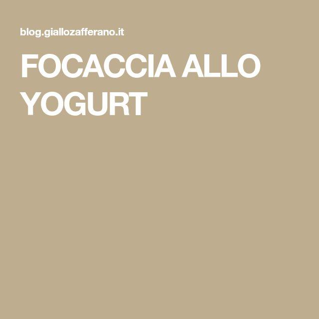 FOCACCIA ALLO YOGURT