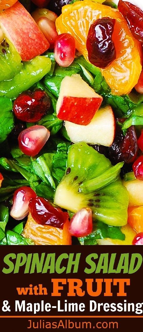 Spinach Salad with Fruit and Maple-Lime Dressing #winter #holidays #healthy #glutenfree
