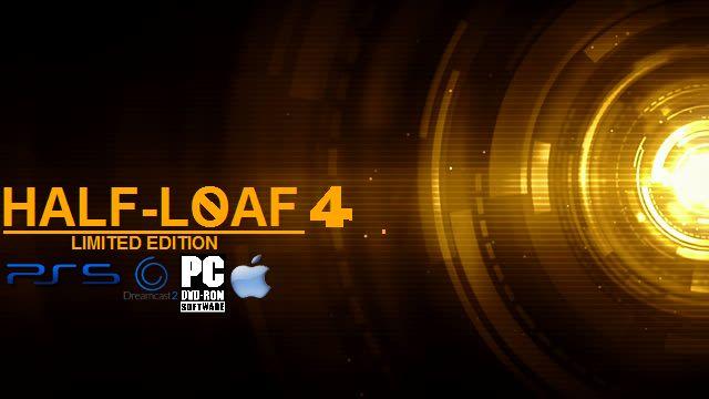 Half-Loaf 4 Limited Edition