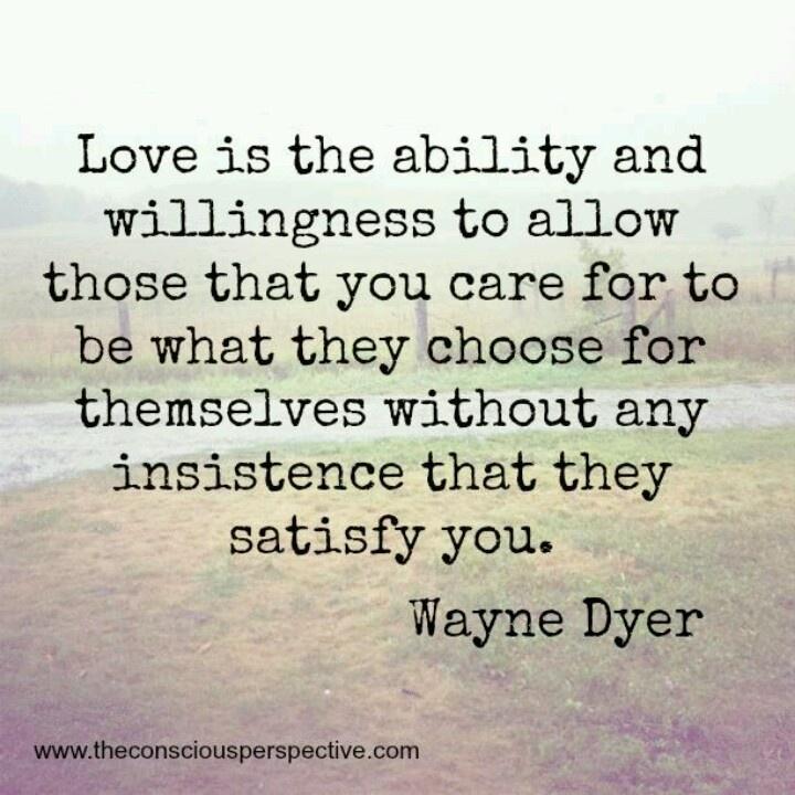 ~Wayne Dyer