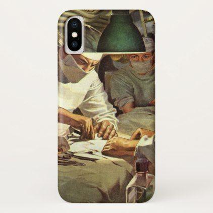 Vintage Medicine Doctors Performing Surgery in ER iPhone X Case - retro gifts style cyo diy special idea