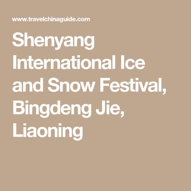 Shenyang International Ice and Snow Festival, Bingdeng Jie, Liaoning