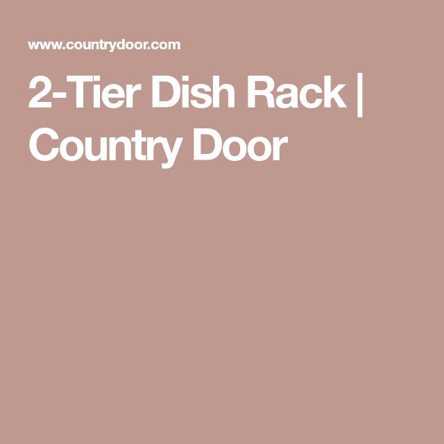 2-Tier Dish Rack | Country Door
