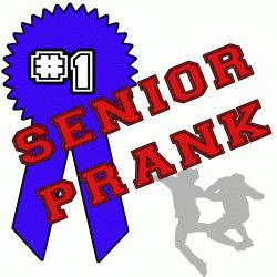 A very long list of senior pranks. Genius