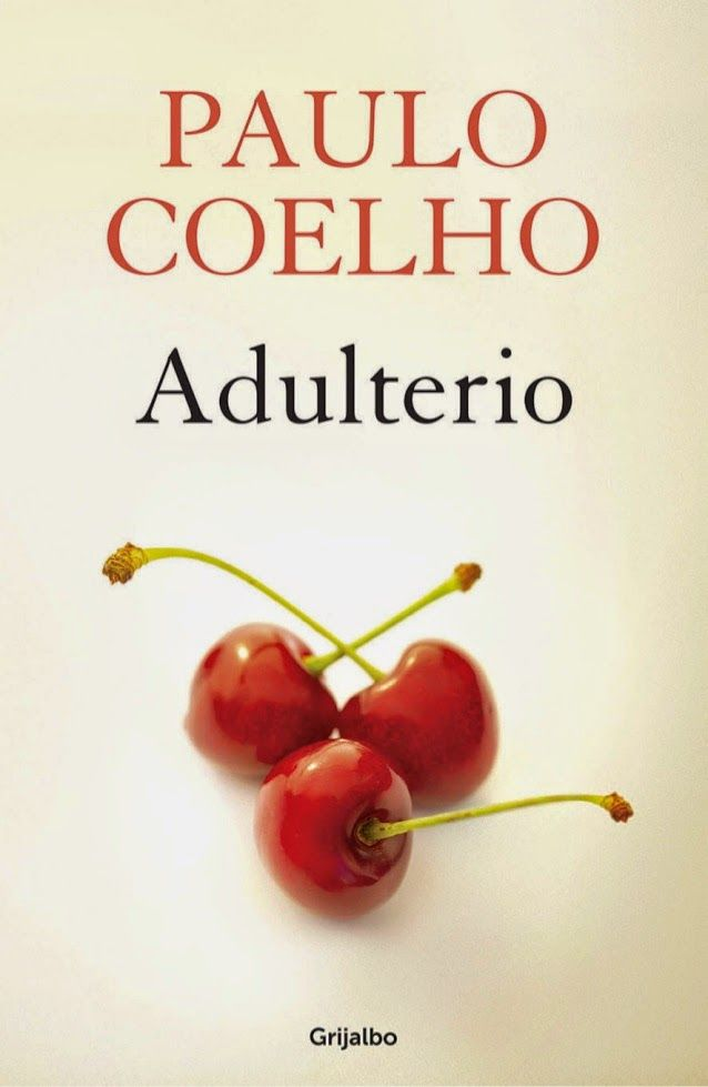 J U D E S T Y P L A N E T: Adulterio - Paulo Coelho