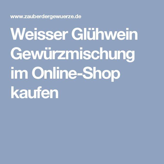 Weisser Glühwein Gewürzmischung im Online-Shop kaufen