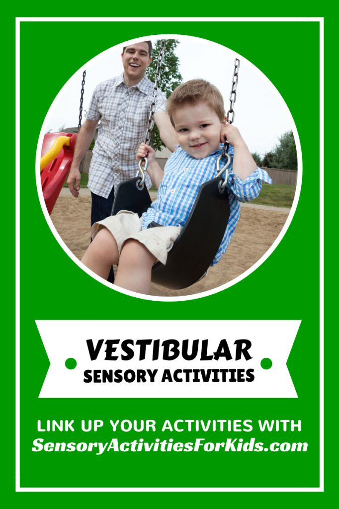 Vestibular Sensory Activities - at SensoryActivitiesforKids.com
