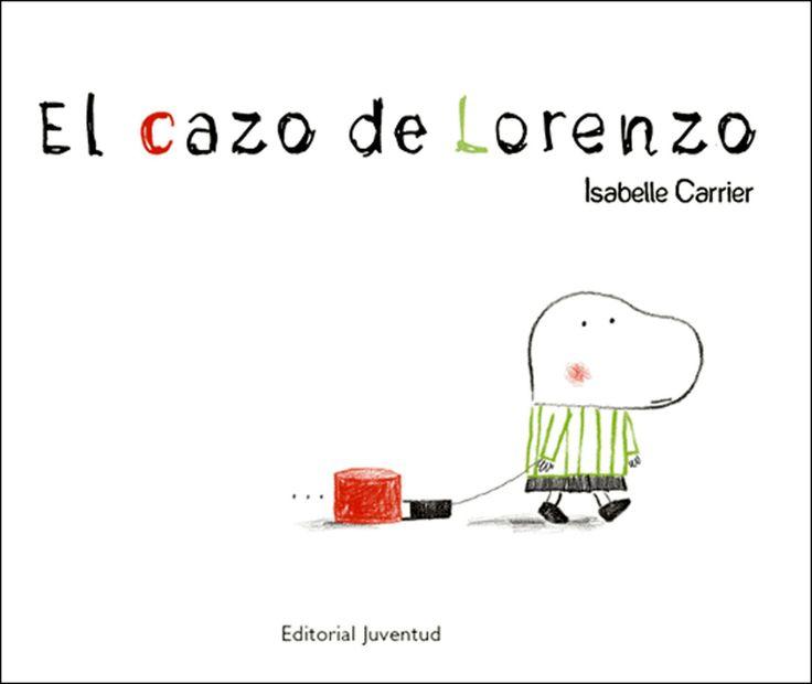 El cazo de Lorenzo. Isabelle Carrier. Ed. Juventud