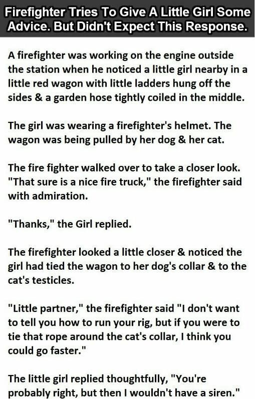 Firefighter Gives A Little Girl Advice But Never Expected This Response funny jokes story lol funny quote funny quotes funny sayings joke humor stories funny kids funny jokes