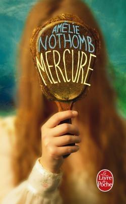 Amelie Nothomb - Mercure