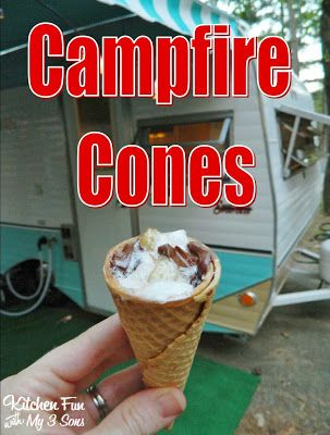 Camping Cones & Other Camping Fun Food Ideas!