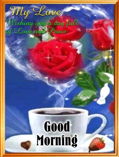 Good Morning My Love coffee animated morning good morning good morning greeting good morning comment