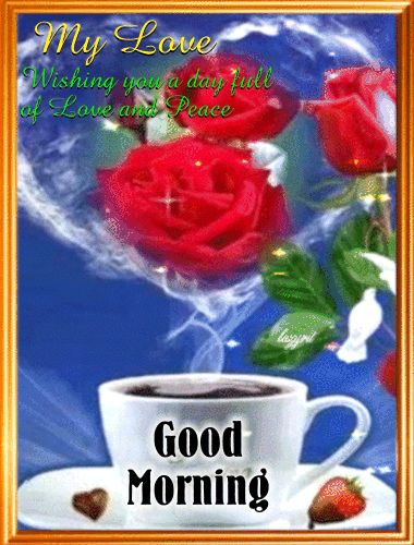 Good Morning My Love Comments : Good morning my love coffee animated