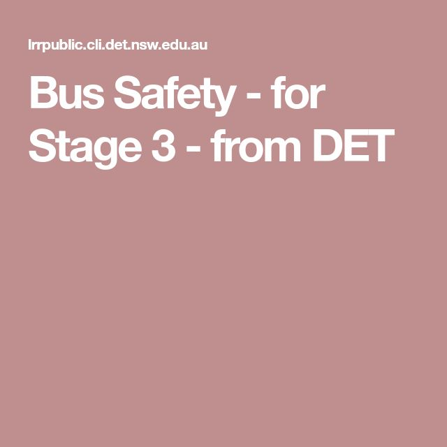 Bus Safety - for Stage 3 - from DET
