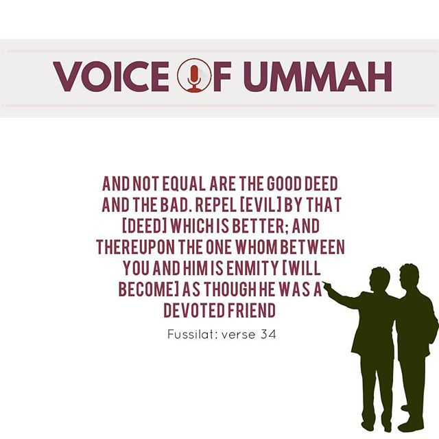 Surah Fussilat : 34 And not equal are the good deed and the
