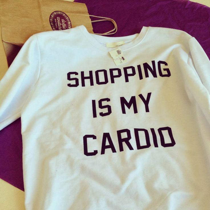 Shopping is my cardio sweatshirt dottie couture
