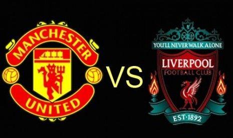 Prediksi Bola Premier League Manchester United VS Liverpool