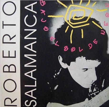 Roberto Salamanca - Bajo el sol de Neón